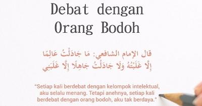 Jangan Berdebat dengan Orang-orang Bodoh